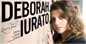 Deborah Iurato_Libere Tour