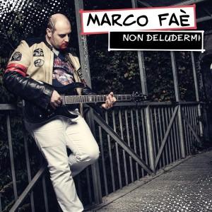 cover_marcofae_nondeludermi