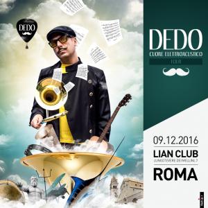 Dedo - Locandina Roma 9-12-16