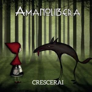 cover_singolo_AmanoLibera_Crescerai
